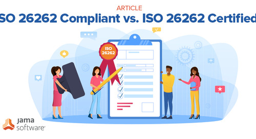 ISO 26262 Compliant vs. ISO 26262 Certified