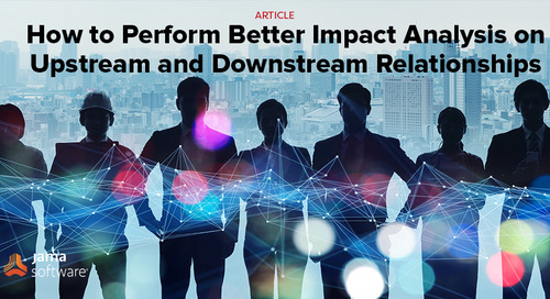 How to Perform Better Impact Analysis on Upstream and Downstream Relationships