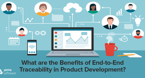What Are the Benefits of End-to-End Traceability During Product Development?
