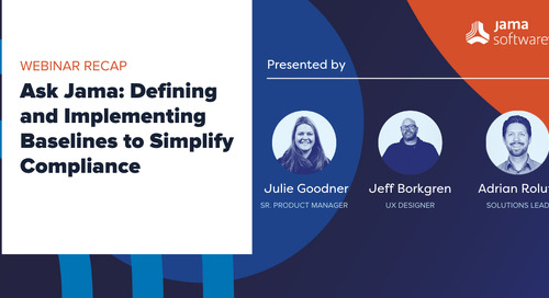 [Webinar Recap] Working with Baselines in Jama Connect to Facilitate Compliance and Reuse