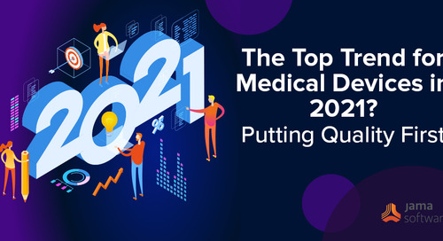 The Top Trend for Medical Devices in 2021? Putting Quality First