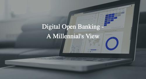 Digital Open Banking - A Millennial's View - Lend Academy