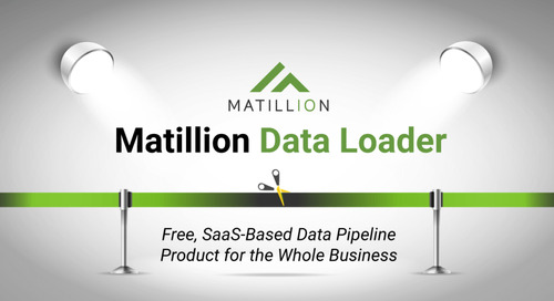 Introducing Matillion Data Loader: Free, SaaS-Based Data Pipeline Product for the Whole Business