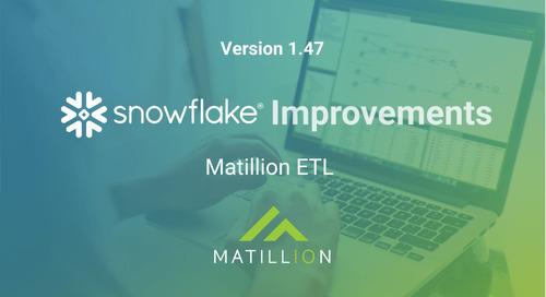 Matillion ETL for Snowflake Improvements in Version 1.47