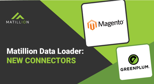New Connectors in Matillion Data Loader: Greenplum and Magento