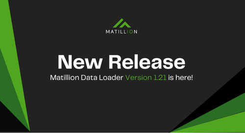 Matillion Data Loader Release 1.21: Editable Pipelines, Schema Drift, and New Connectors