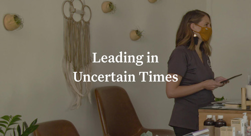 Leading a Spa or Salon Business in Times of Uncertainty