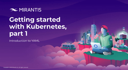 Getting started with Kubernetes, part 1: Introduction to YAML [webinar]