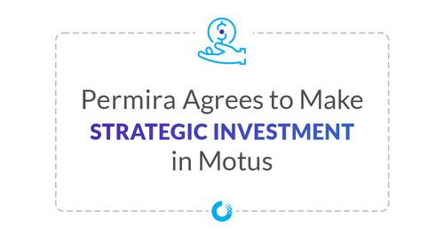 Permira Agrees to Make Strategic Investment in Motus
