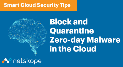 Smart Cloud Security: Block and Quarantine Zero-day Malware in the Cloud
