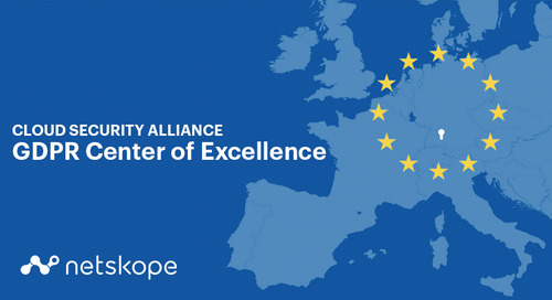 Announcing Netskope's participation in the CSA GDPR Center of Excellence