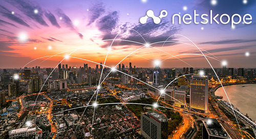 Netskope Doubles Down on Security Transformation