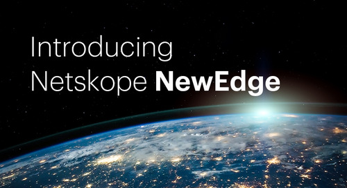 Introducing Netskope's NewEdge