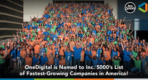 OneDigital Named to Inc. 5000 List, Surpasses Record Market Growth