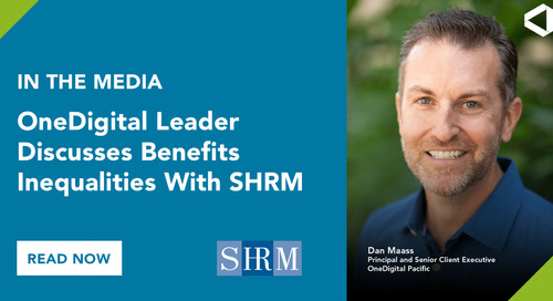 OneDigital Leader Discusses Differences in Single vs. Married Benefits With SHRM