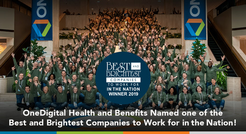 OneDigital Named Best and Brightest Companies to Work for in the Nation