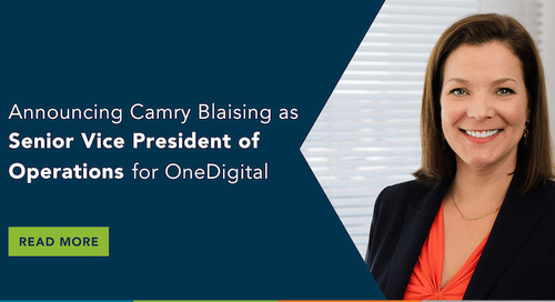 OneDigital Announces Camry Blaising as Senior Vice President of Operations