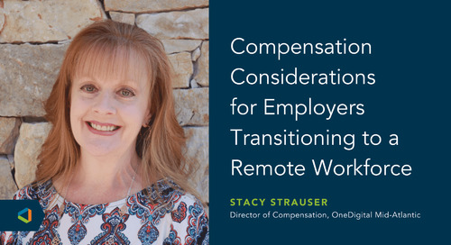 OneDigital Compensation Analyst Discusses Twitter, Facebook and Slack Shifting to a Remote Workforce
