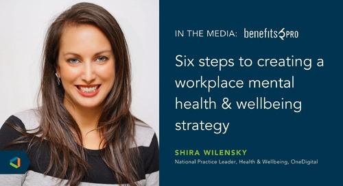 Shira Wilensky on How Employers Can Create a Workplace Mental Health & Wellbeing Strategy With BenefitsPRO