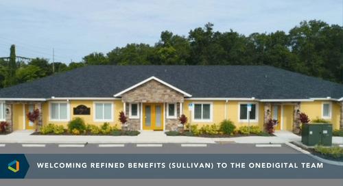 OneDigital Acquires Refined Benefits (Sullivan)