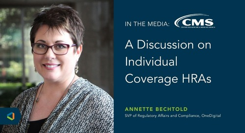 OneDigital's Compliance Leader Joins Centers for Medicare & Medicaid Services Panel Discussion on Individual Coverage HRAs
