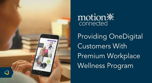 OneDigital Partners with Motion Connected to Provide Wellbeing Solution For Employees