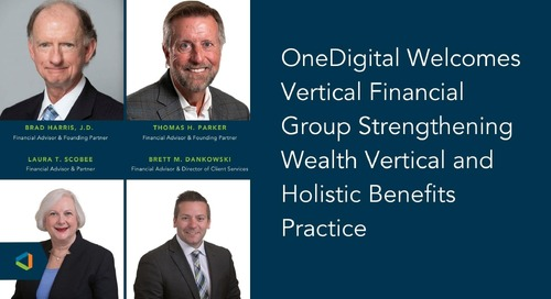 OneDigital Acquires Vertical Financial Group