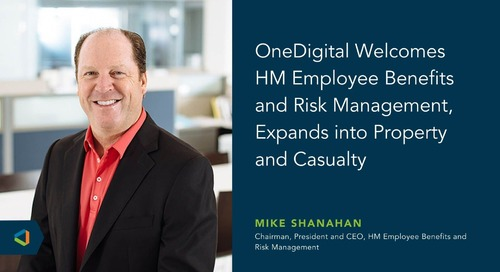 OneDigital Acquires HM Employee Benefits and Risk Management