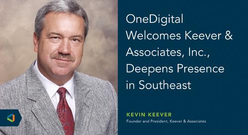 OneDigital Acquires Keever & Associates, Inc.