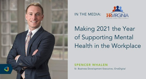 OneDigital Sr. Business Development Executive Spencer Whalen Featured in Virginia Human Resources Today