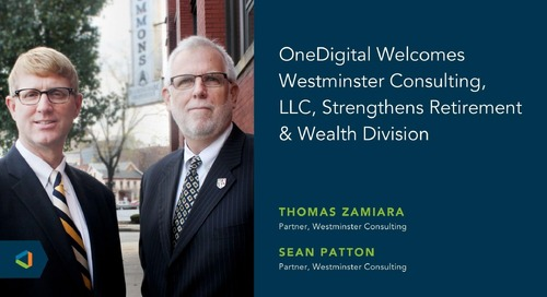 OneDigital Acquires Westminster Consulting, LLC