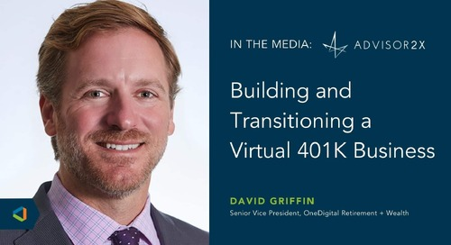 """David Griffin Joins the """"Outcomes Podcast"""" Discussing How to Build a Virtual 401k Business"""