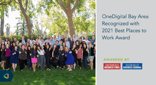 OneDigital Bay Area Recognized with 2021 Best Places to Work Award