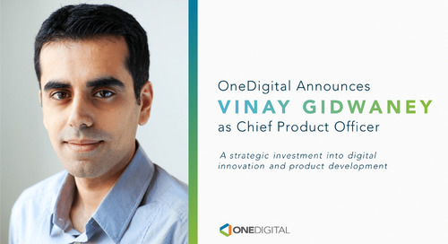 OneDigital Hires Vinay Gidwaney as Chief Product Officer