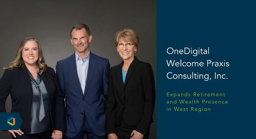 OneDigital Acquires Praxis Consulting Inc.