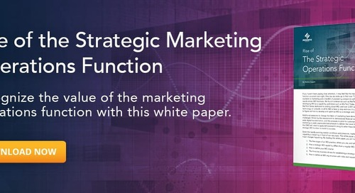 How the C-Suite Benefits from a Strategic Marketing Operations Function