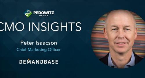 CMO Insights: Peter Isaacson, CMO, Demandbase