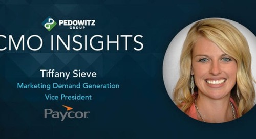 CMO Insights: Tiffany Sieve, Marketing Demand Generation VP at Paycor