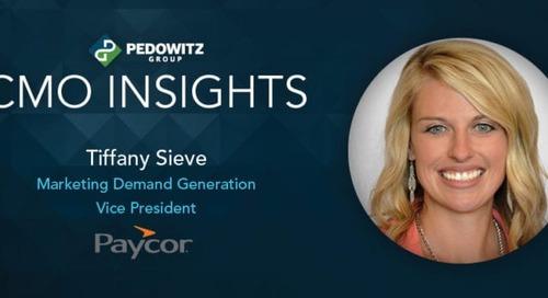 CMO Insights: Tiffany Sieve, Marketing Demand Generation VP at Paycor
