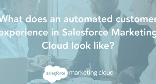 Salesforce Marketing Cloud & Automated Customer Experiences