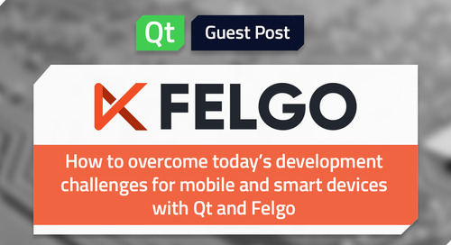 How to overcome today's development challenges for mobile and smart devices with Qt and Felgo