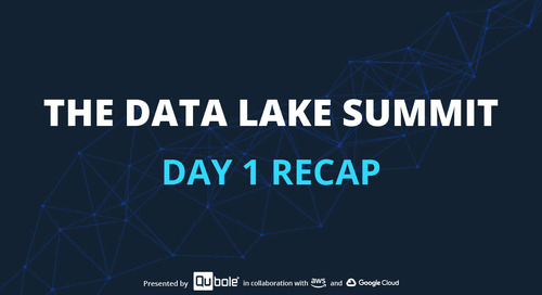 The Data Lake Summit: Day 1 Recap
