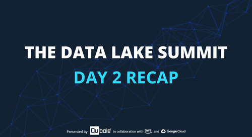 The Data Lake Summit: Day 2 Recap