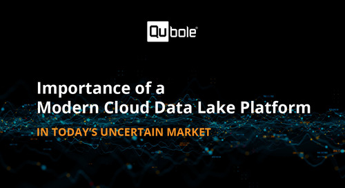 Importance of A Modern Cloud Data Lake Platform In today's Uncertain Market
