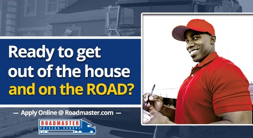 Get Out of the House and Onto the Road as a Truck Driver!