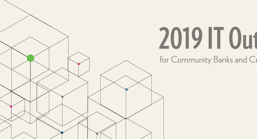 3 Top Challenges from the 2019 IT Outlook for Community Banking