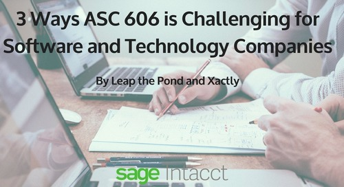 Three Ways ASC 606 is Challenging for Software and Technology Companies