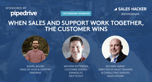 When Sales and Support Work Together, the Customer Wins