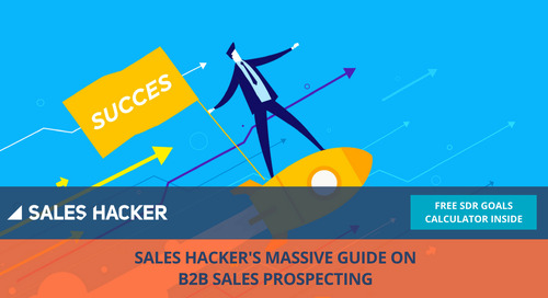 8 Updated B2B Sales Prospecting Strategies To Think About NOW Before You Start Another Quarter