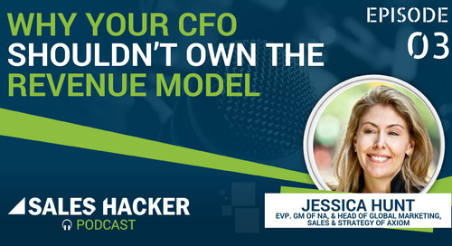 PODCAST 03: Why Your CFO Shouldn't Own The Revenue Model